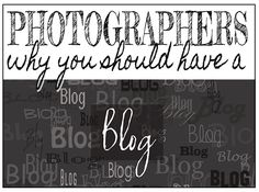 Photographers | Why you should be blogging!  If you want to find new clients, your marketing plan should include a blog!  Here is how to start blogging AND blog for results!