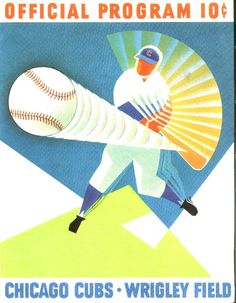 Chicago Cubs baseball program, 1960. Illustration by Otis Shepard. See a collection of vintage Cubs program covers here: http://www.robertnewman.com/happy-100th-birthday-to-wrigley-field-home-of-the-chicago-cubs/