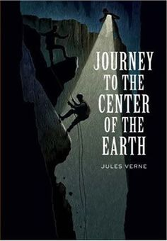A Journey to the Center of the Earth by Jules Verne - reading ideas for teenage boys.jpg