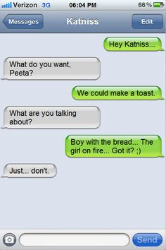 Oh Peeta. :) you get that I don't think I would want to be katniss Hunger Games Memes, The Hunger Games, Hunger Games Catching Fire, Hunger Games Trilogy, Fandoms Unite, Tribute Von Panem, It Goes On, Mockingjay, Laugh Out Loud