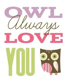 Owl always love you printable sign