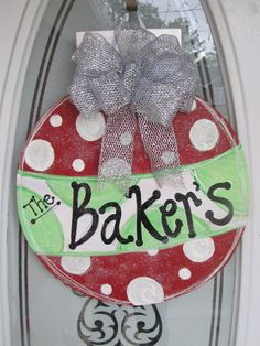 Personalized ornament for the door.