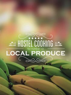Get a handle on local produce while traveling. -- Hostel Kitchen Tips – Tip #6 – Local Produce -- http://wetravelandblog.com/2014/tips/best-travel-tips/how-to-cook-local-produce-hostel-kitchen-tips/
