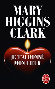 Je t'ai donné mon coeur de Mary Higgins Clark, http://www.amazon.fr/dp/2253128783/ref=cm_sw_r_pi_dp_xp3Qrb1287V1G