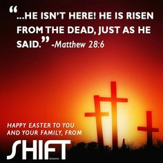 Happy Easter from SHIFT Magazine! Matthew 28, He Is Risen, Instagram Accounts, Happy Easter, Magazine, Sayings, Pictures, Image, Happy Easter Day