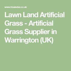 Lawn Land Artificial Grass - Artificial Grass Supplier in Warrington (UK)