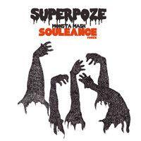 Monsta Mash (Souleance Remix) by Superpoze on SoundCloud