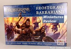 Must Contain Minis: Review: Frostgrave Barbarians