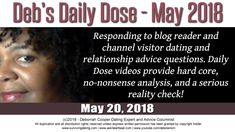 Daily Dose of Reality Relationship Advice by Deborrah Cooper | May 20, 2018