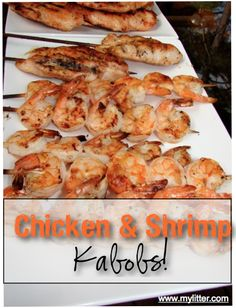 Marinated Chicken and Shrimp kabobs recipe