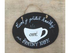 Oválná keramická cedulka pro milovníky kávy v moderním černobílém provedení. Krásně se hodí například do kuchyně.
