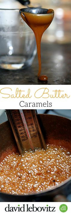 Make these luscious Salted Butter Caramel candies with a recipe from pastry chef David Lebovitz, author of Ready for Dessert & The Sweet Life in Paris.