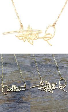 Turn your signature into a customized necklace - I've been practicing my autograph for years ;)
