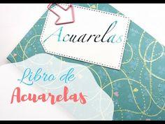 DIY: CREA TU LIBRO DE ACUARELAS ( Watercolor book) Mixed Media, Diy, Water Colors, Create, Book, Bricolage, Do It Yourself, Homemade, Diys