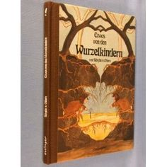 Would be great to have this in German so Izzy can start to read in German along with English! Etwas von den Wurzelkindern (The Story of the Root Children)
