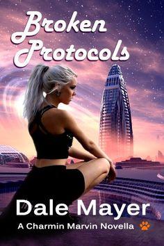 Broken Protocols (Charmin Marvin Series Book 1) by Dale Mayer http://www.amazon.com/dp/B00TY01Y7A/ref=cm_sw_r_pi_dp_Yv3Gwb12MZ93J