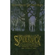 The Completely Fantastical Edition Spiderwick Chronicles Series by: Tony DiTerlizzi and Holly Black  (Fred and Isaac together)