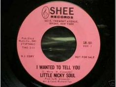 Little Nicky Soul - I Wanted To Tell You - YouTube