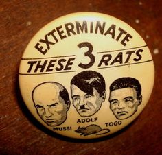 """""""Exterminate These 3 Rats ~ Mussi, Adolf, Togo"""" tin badge pin, WWII"""