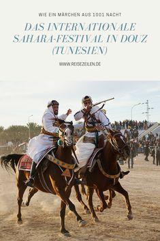 Das magischste Reiseerlebnis überhaupt: Das Sahara-Festival in Tunesien Travel Usa, Travel Tips, Travel Destinations, Festivals, Reisen In Europa, Malta, Great Photos, Traveling By Yourself, Places To Visit