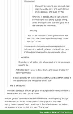 This is so true. Drunk girls are the best. I haven't laughed this hard at a post in ages Funny Tumblr Posts, My Tumblr, Drunk Tumblr, Funny Quotes, Funny Memes, Hilarious, Videos Funny, Drunk Girls, All Meme