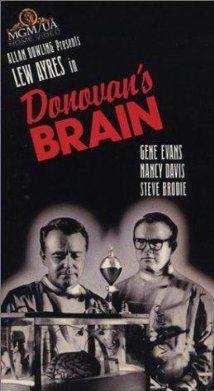'Donovan's brain' (1953) http://scififilmfiesta.blogspot.com.au/