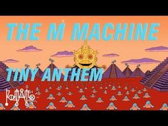 The M Machine - Tiny Anthem [OFFICIAL]