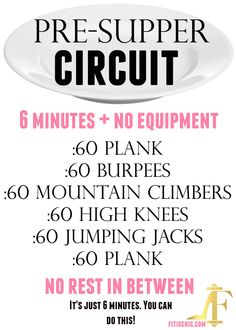 Try this 6-minute circuit, then drink 8 oz. of water before dinner. You are GUARANTEED to lose 5 pounds in 2 weeks!