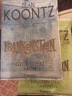 kültürbeğendi: Dean Koontz'un Frankenstein Üçlemesi