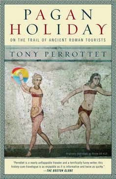 by Tony Perrotet The ancient Romans were responsible for many remarkable achievements—Roman numerals, straight roads—but one of their lesser-known contributions
