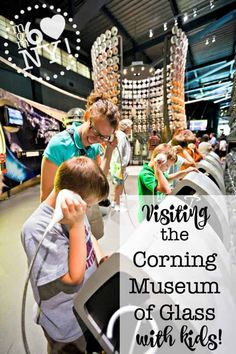 A glass museum- for kids? We had such a great time visiting the Corning Museum of Glass with our kids! The demonstrations and the maker's area were our favorites! Corning Museum Of Glass, Glass Museum, Travel With Kids, Family Travel, Road Trip Destinations, I Love Ny, Family Road Trips, United States Travel, Summer Activities