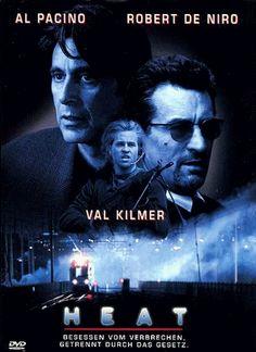 Heat  1995 USA      Jetzt bei Amazon Kaufen Jetzt als Blu-ray oder DVD bei Amazon.de bestellen  IMDB Rating 8,3 (239.199)  Darsteller: Al Pacino, Robert De Niro, Val Kilmer, Jon Voight, Tom Sizemore,  Genre: Action, Crime, Drama,  FSK: 16