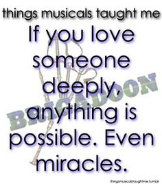 152 Best Great Quotes from Musicals images   Musicals ...