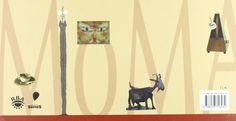"""MOMA; EN BUSCA DE ARTE"" de Jon Scieszca; fantástico libro a gravés del arte y de la reflexión sobre el mismo, para todas las edades------""MOMA; SEEN ART"", Fantastic book through art and reflexion about art. All ages.-------- FANTASTIQUE LIVRE D'ART POUR ENFANTS ET ADULTS"