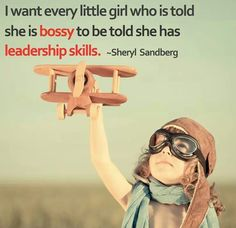for all the daughters and nieces who might be a bit leaderish.