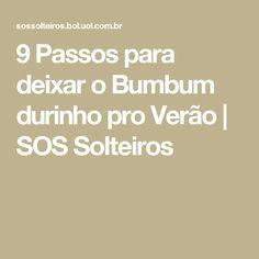 9 Passos para deixar o Bumbum durinho pro Verão   SOS Solteiros