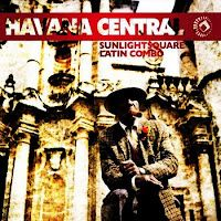 Havana Central by Sunlightsquare Latin Combo | World Music | Timbajazz