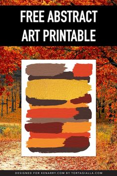 Love The Cozy Feeling Of Fall Weather? Utilize This Free Abstract Art Printable As Instant Wall Decor Featuring Beautiful Earthy Colored Brush Strokes. Fall Weather, Day Use, Brush Strokes, Artwork Prints, Printable Wall Art, Earthy, Coloring Pages, Abstract Art, Clip Art