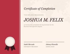 Use this customizable Red Diploma Certificate template and find more professional designs from Canva. Free Certificates, Free Certificate Templates, Certificate Design, Certificate Of Completion, Business Management, School Design, Believe, Canvas, Random