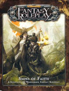 Signs of Faith still not a fan about how Warhammer 3rd edition was sold but I do have to say I really dig the system.