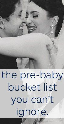 The pre-baby bucket list you can't ignore!