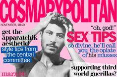 Cosmarxpolitan: Sex advice from Karl Marx.