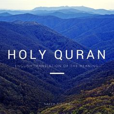 Translation of the Meaning of the Holy Quran in English by Naeem Sultan Listen and Download NOW on iTunes!