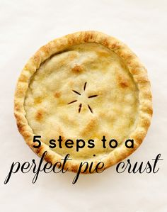 Don't settle for a frozen, ready-made pie crust: making your own is easy and so much more delicious. Follow these 5 simple steps for a perfect pie crust..