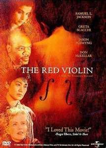 The Red Violin. Probably my all time favorite movies