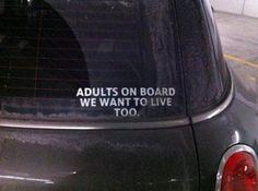 Adults on board.