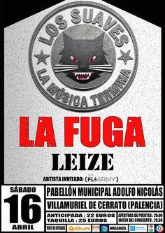 Los Suaves   La Fuga   leize   The Fly Army en Villamuriel de Cerrato (Palencia)