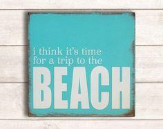 Beach Decor; Beach Wood Signs; Beach Wooden Sign; Beach Signs; Rustic Beach Decor; Rustic Beach Signs; Trip to the Beach