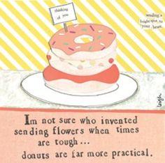 Always send donuts
