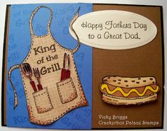 Crackerbox Palace rubber stamp Blog: Happy Father's Day King of the Grill